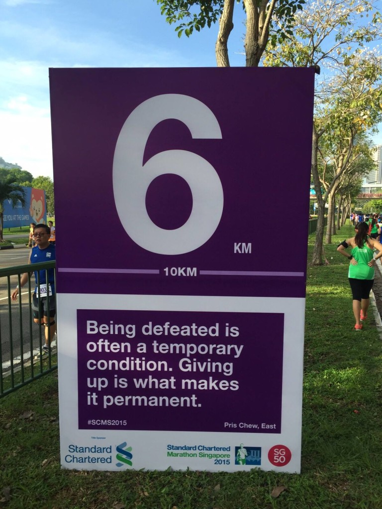 Surprised to see my motivational cheer quote immortalised along the 10km race route! (Photo by Alan Foong/Kay Lee/Grace Ng)